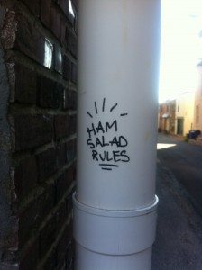 Ham Salad Rules and Other Great Street Art